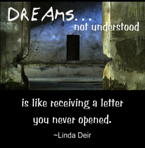 Dreams Not Understood is like receiving a letter you never open