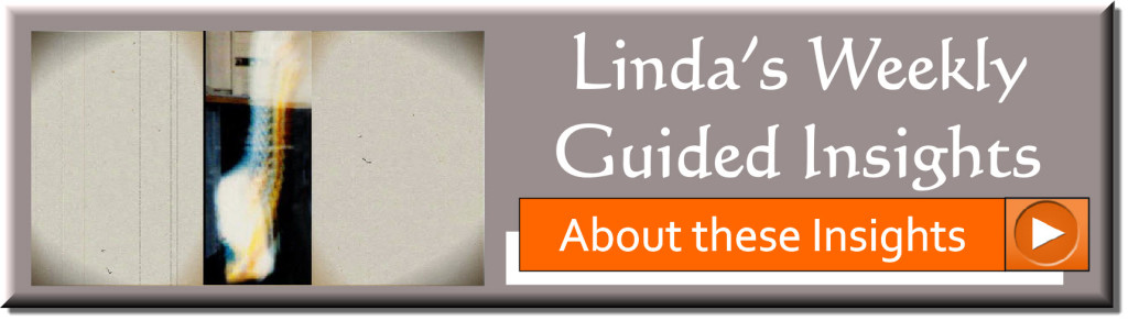 About Linda's Weekly GUIDED Insights