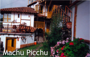 Machu Picchu Accommodations - Where Linda Deir stayed