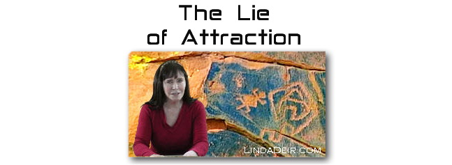 The Lie of Attraction