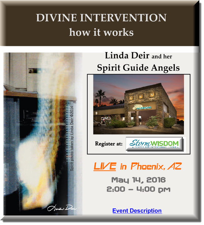 Click here to attend...DIVINE INTERVENTION how it works - by Linda Deir