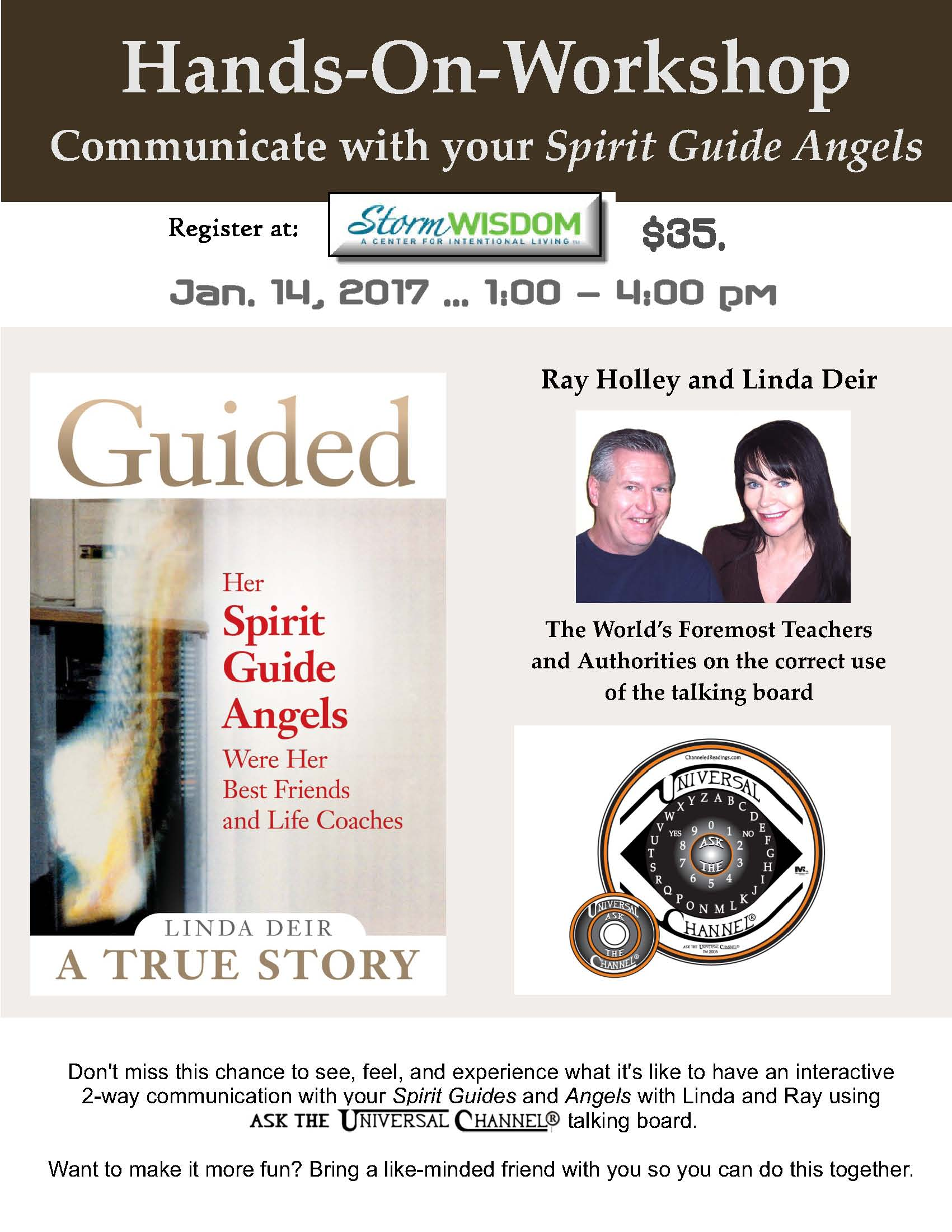 Hands-on-Workshop… Channeling your Spirit Guides and Angels using Ask The Universal Channel® talking board