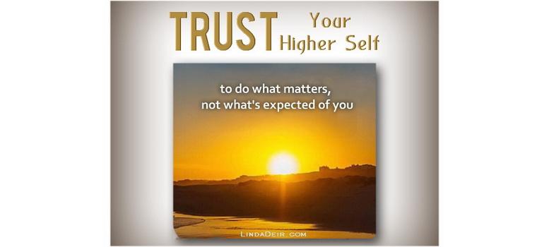 Trust Your Higher Self