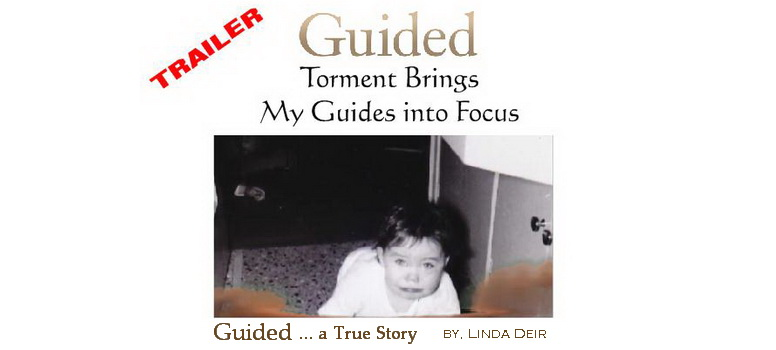 GUIDED, Chapter 2: Torment Brings My Guides into Focus