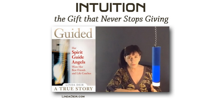 Intuition - the Gift that Never Stops Giving
