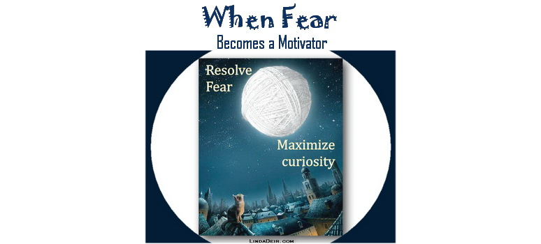When Fear Becomes a Motivator