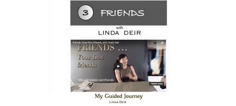 Friends - My Guided Journey