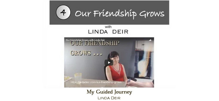Our friendship grows - My Guided Journey