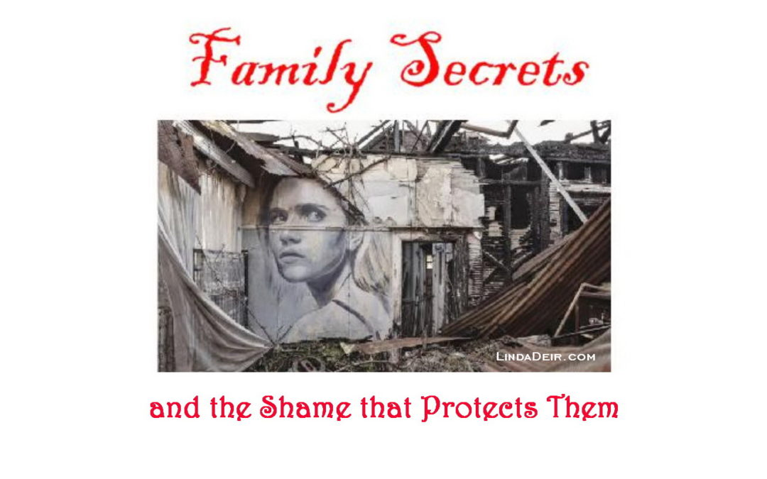 Family Secrets and the Shame that Protects Them