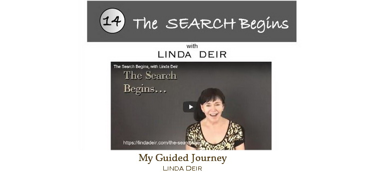 The Search Begins - My Guided Journey