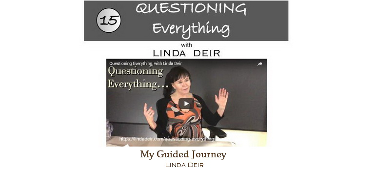 Questioning everything - My Guided Journey