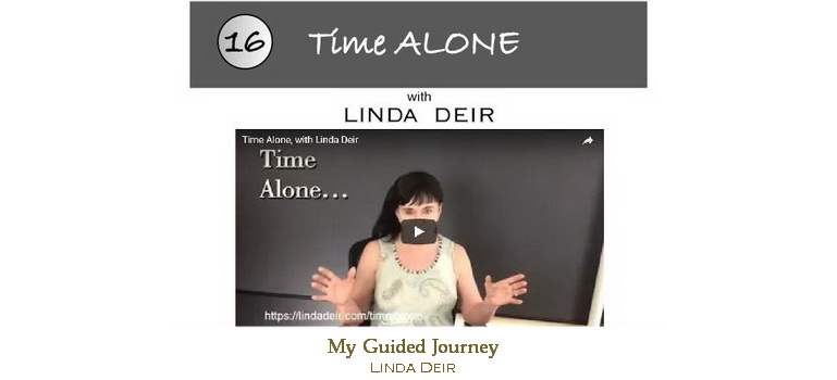 Alone time - My Guided Journey