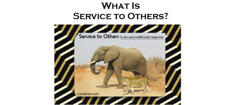 What Is Service to Others?