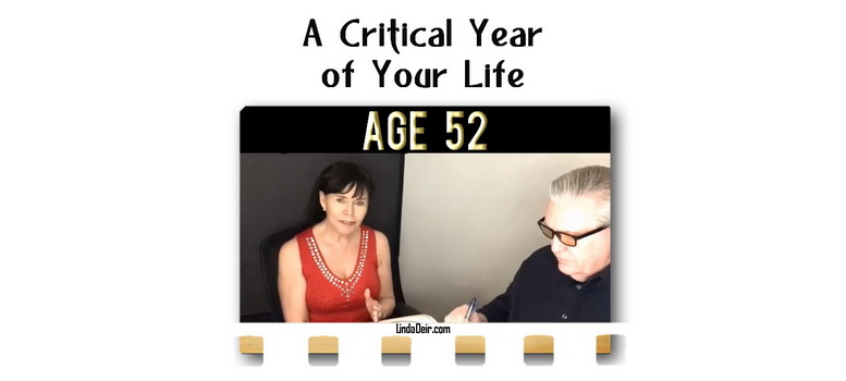 Age 52, a Critical Year of Your Life