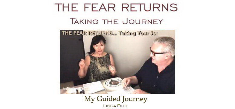 The Fear Returns - taking the journey, with Linda and Ray