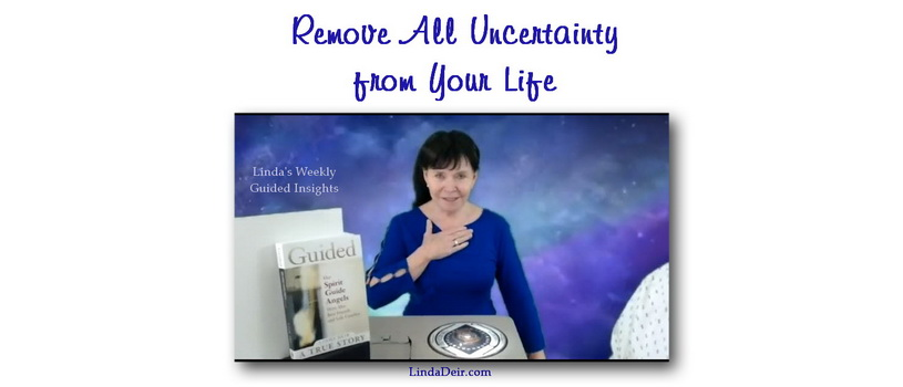 Remove All Uncertainty from Your Life
