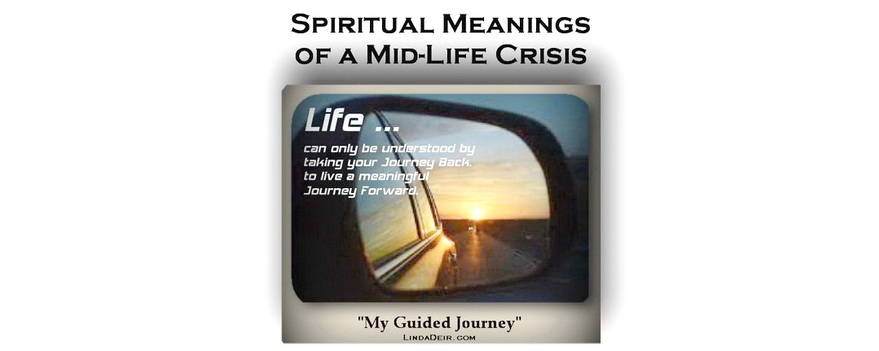 Spiritual Meanings of a Mid-Life Crisis