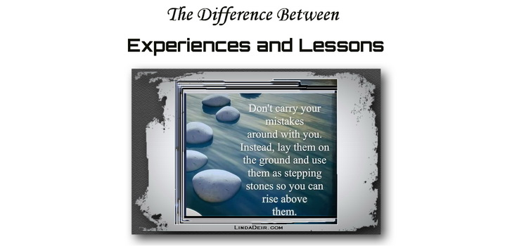The Difference Between Experiences and Lessons