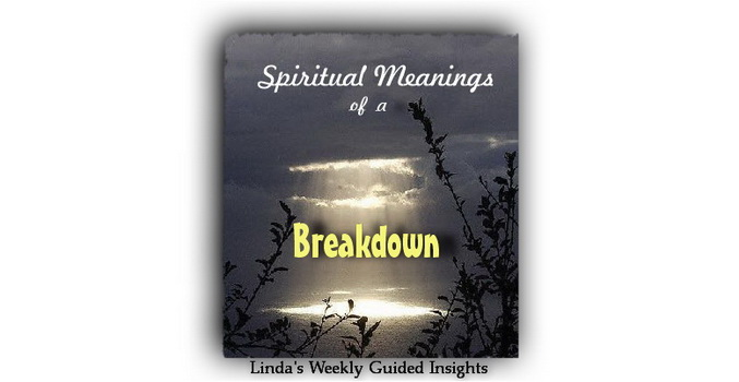 Spiritual Meanings of a Breakdown