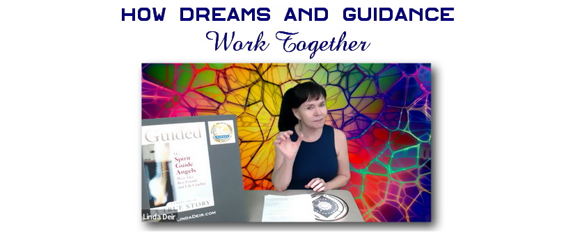 How Dreams and Guidance Work Together