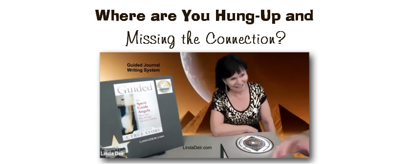 Where are You Hung-Up and Missing the Connection?