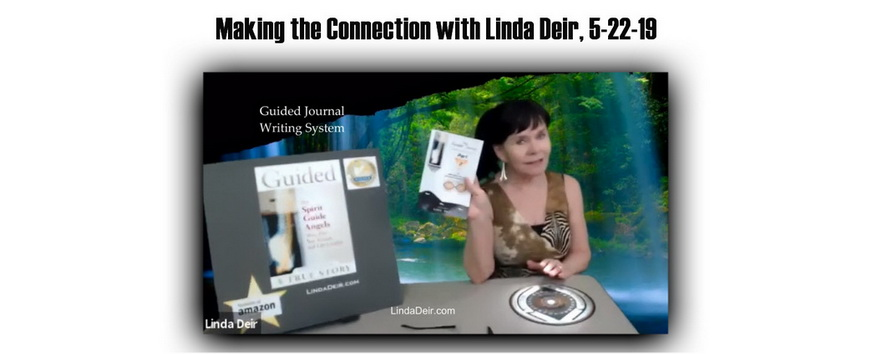 Making the Connection with Linda Deir, 5-22-19