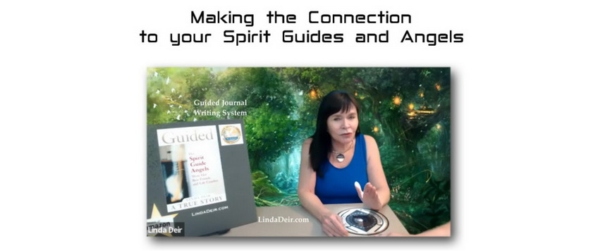Making the Connection to your Spirit Guides and Angels