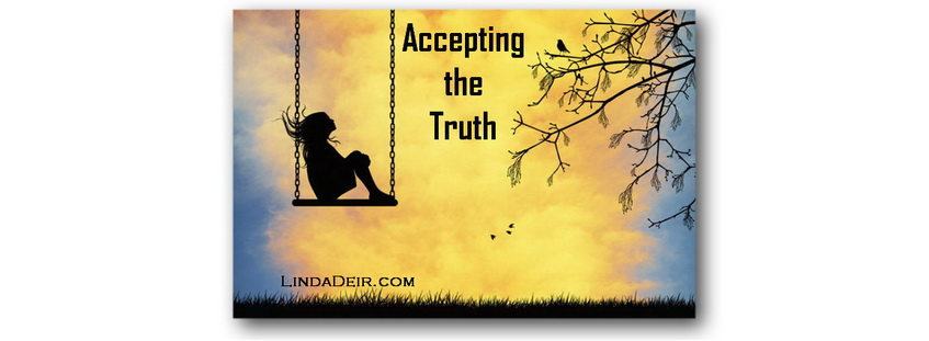 Accepting the Truth