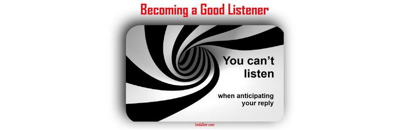 Becoming a Good Listener