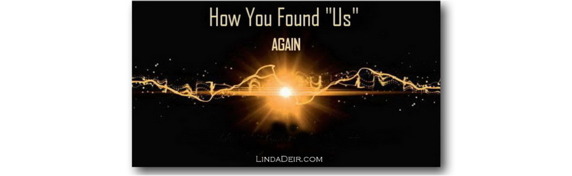 How You Found Us Again