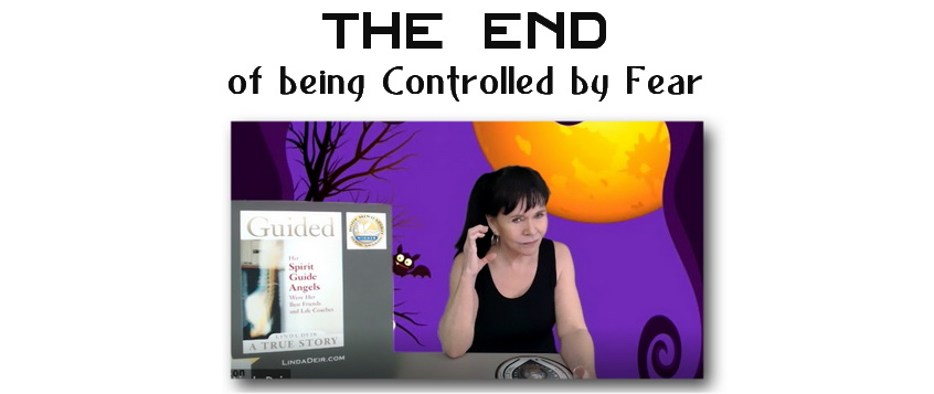 The End of being Controlled by Fear