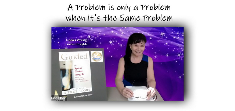A Problem is only a Problem when it's the Same Problem