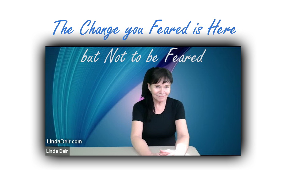 Linda Live! The Change You Feared is Here but Not to be Feared