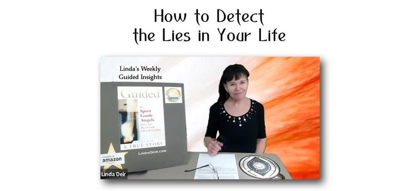 How to Detect the Lies in Your Life