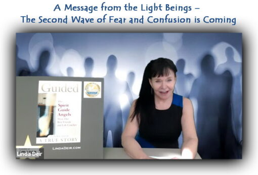 A Message from the Light Beings - The Second Wave of Fear and Confusion is Coming