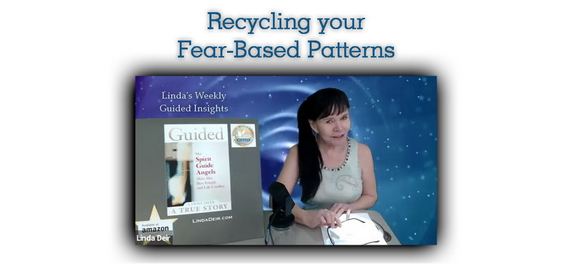 Recycling your Fear-Based Patterns