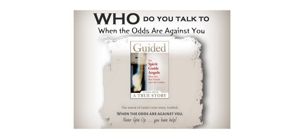 Who do you talk to When the Odds Are Against You?