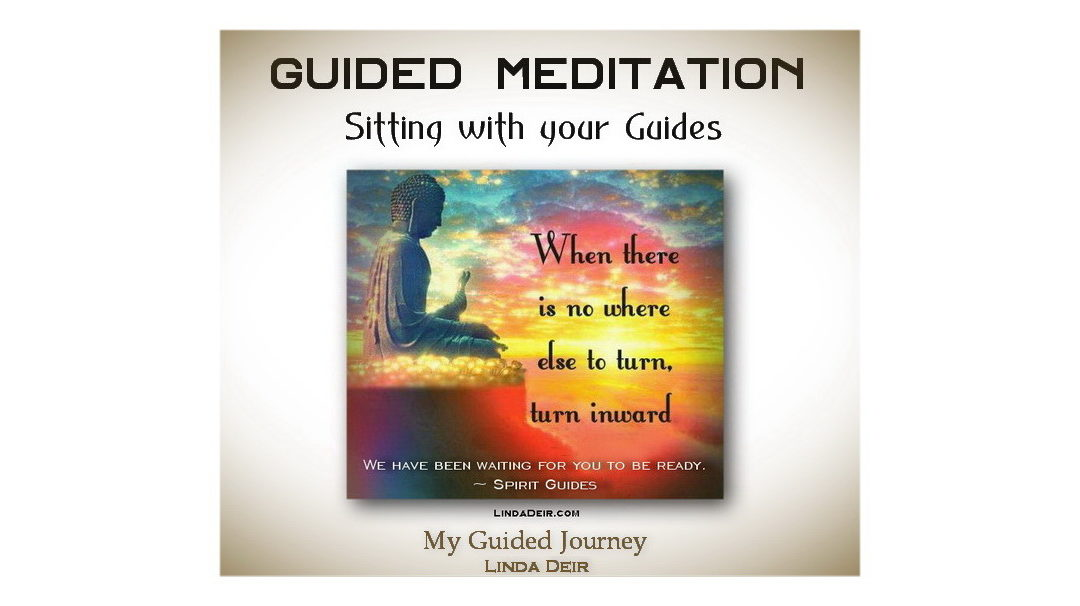 Guided Meditation – Sitting with your Guides